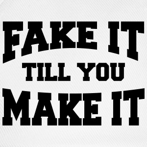 Fake it till you make it T-shirts - Basebollkeps