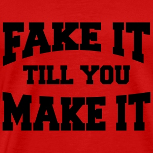 Fake it till you make it Langarmshirts - Männer Premium T-Shirt