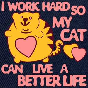 I Work Hard so my Cat can have a Better Life T-shirts - Snapbackkeps