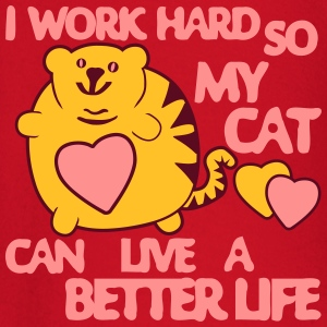 I Work Hard so my Cat can have a Better Life Tee shirts - T-shirt manches longues Bébé