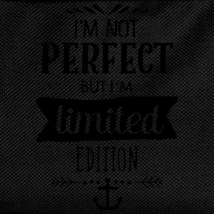 I'm Not Perfect But I`m Limited Edition T-Shirts - Kinder Rucksack