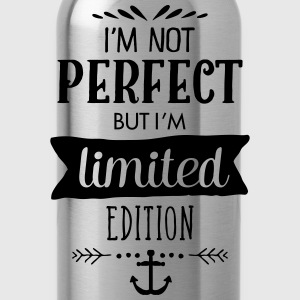 I'm Not Perfect But I`m Limited Edition T-Shirts - Trinkflasche