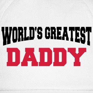 World's greatest Daddy T-shirts - Baseballcap