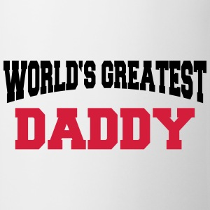 World's greatest Daddy Magliette - Tazza