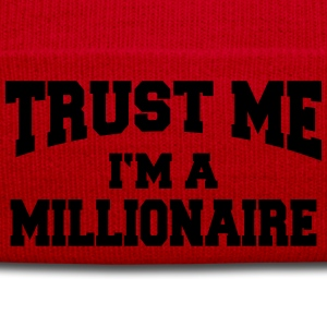 Trust me - I'm a Millionaire Long Sleeve Shirts - Winter Hat