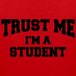 Trust me - I'm a Student T-shirts - Mannen Premium tank top
