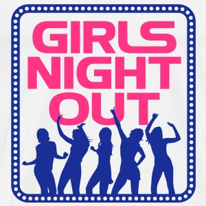 Girls Night Out! Top - Maglietta Premium da uomo