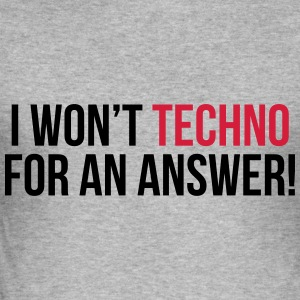 Techno For An Answer  Pullover & Hoodies - Männer Slim Fit T-Shirt