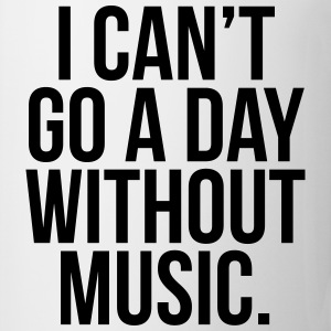 A Day Without Music  T-Shirts - Tasse