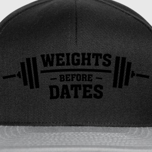 Weights Before Dates Hoodies & Sweatshirts - Snapback Cap