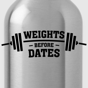 Weights Before Dates Sacs et sacs à dos - Gourde