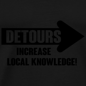 Detours increase local knowledge Sacs et sacs à dos - T-shirt Premium Homme