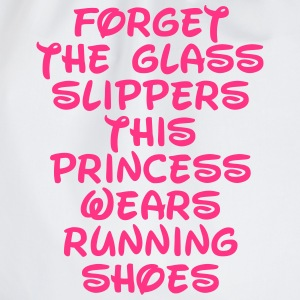 Forget The Glass Slippers  T-Shirts - Drawstring Bag