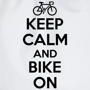 Keep calm and bike on Magliette - Sacca sportiva