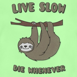 Lustiges Faultier 'Live Slow Die Whenever' Sprüche T-Shirts - Baby T-Shirt