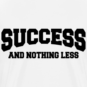 Success and nothing less Långärmade T-shirts - Premium-T-shirt herr