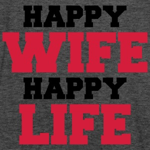 Happy Wife - Happy Life Hoodies & Sweatshirts - Women's Tank Top by Bella