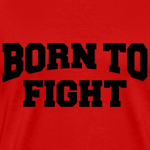 Born to fight Långärmade T-shirts - Premium-T-shirt herr