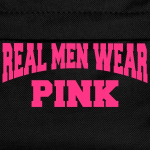 Real men wear pink T-Shirts - Kinder Rucksack