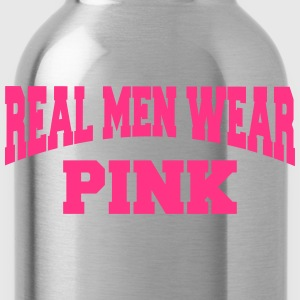 Real men wear pink Magliette - Borraccia