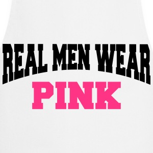 Real men wear pink T-shirts - Keukenschort