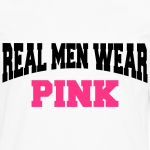 Real men wear pink T-shirts - Mannen Premium shirt met lange mouwen