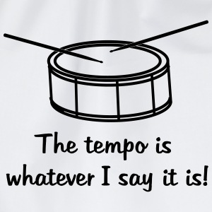 The tempo is whatever I say it is - Turnbeutel