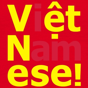 i am Việt Namese! Mugs & Drinkware - Men's T-Shirt