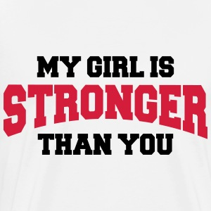 My girl is stronger than you Manches longues - T-shirt Premium Homme