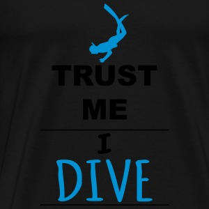 Trust me I Dive Sports wear - Men's Premium T-Shirt