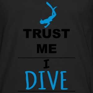 Trust me I Dive Sports wear - Men's Premium Longsleeve Shirt