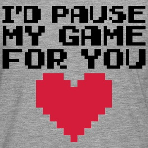 Pause My Game For You  Magliette - Maglietta Premium a manica lunga da uomo