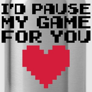 Pause My Game For You  Sweatshirts - Drikkeflaske
