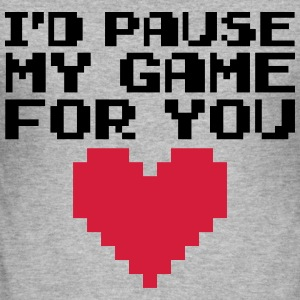 Pause My Game For You  Sweatshirts - Herre Slim Fit T-Shirt