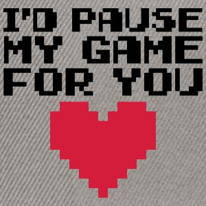 Pause My Game For You  Sweatshirts - Snapback Cap