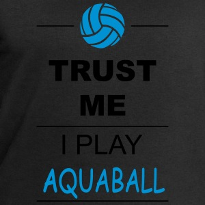 Trust me I play Aquaball Vêtements de sport - Sweat-shirt Homme Stanley & Stella