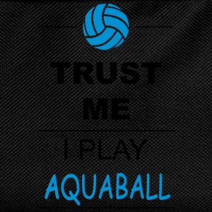 Trust me I play Aquaball Sports wear - Kids' Backpack