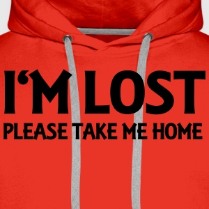 I'm lost - Please take me home T-shirts - Mannen Premium hoodie
