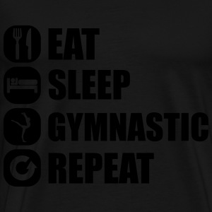 eat_sleep_gymnastic_repeat_5_1f Sweats - T-shirt Premium Homme