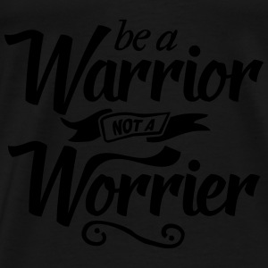be a Warrior Tops - Männer Premium T-Shirt