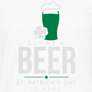 Buy me a beer, St. Patrick's day is here T-Shirts - Men's Premium Longsleeve Shirt