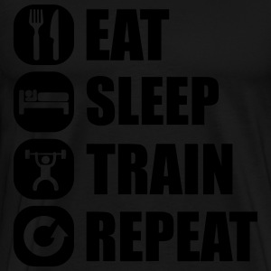 eat_sleep_train_repeat_15_1f Hoodies & Sweatshirts - Men's Premium T-Shirt