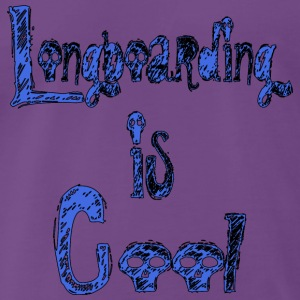 Longboarding is Cool Blue Tops - Männer Premium T-Shirt