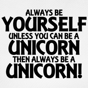 Always be yourself, unless you can be a unicorn T-skjorter - Baseballcap