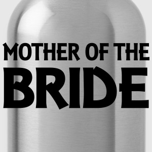 Mother of the Bride Long Sleeve Shirts - Water Bottle