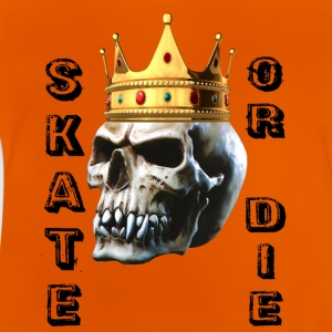 Skully Crown Skate or Die T-Shirts - Baby T-Shirt