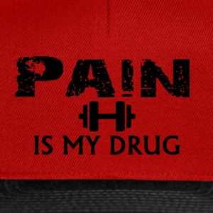 Pain is my drug - Casquette snapback