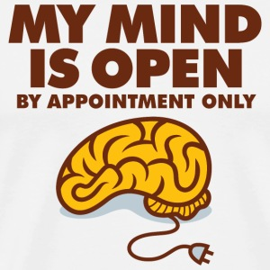 I am an open person. But by appointment only! Hoodies & Sweatshirts - Men's Premium T-Shirt