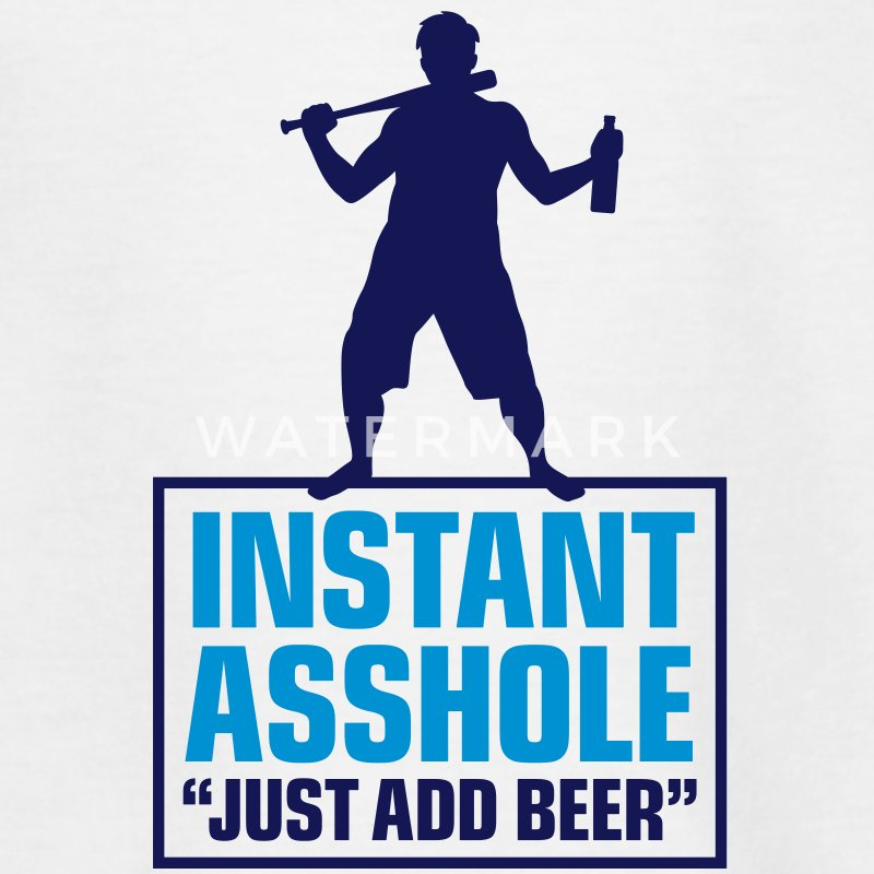 Istant Asshole. Just add Beer! Shirts - Teenage T-shirt