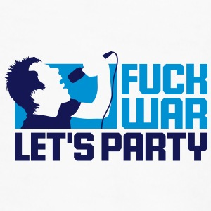 Fuck War. Let us celebrate! Mugs & Drinkware - Men's Premium T-Shirt